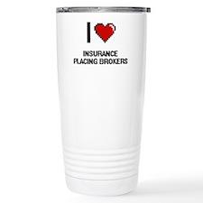I love Insurance Placin Travel Mug