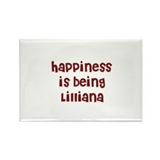 happiness is being Lilliana Rectangle Magnet
