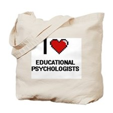 I love Educational Psychologists Tote Bag