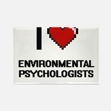 I love Environmental Psychologists Magnets