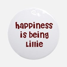 happiness is being Lillie Ornament (Round)