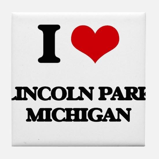 I love Lincoln Park Michigan Tile Coaster