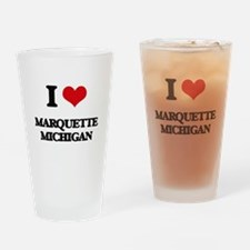 I love Marquette Michigan Drinking Glass