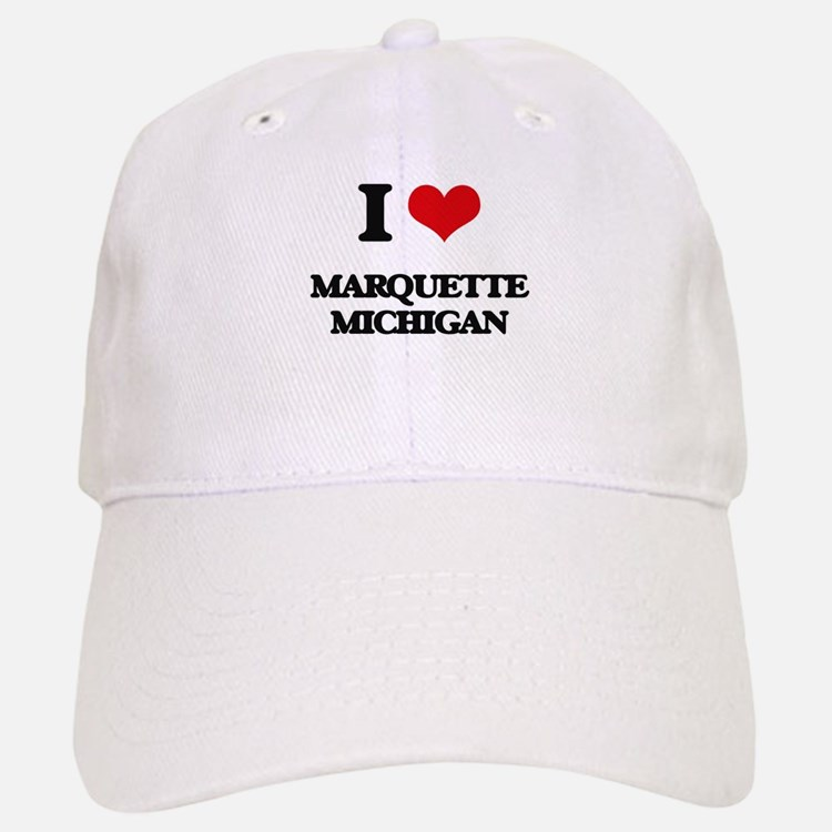 I love Marquette Michigan Baseball Baseball Cap