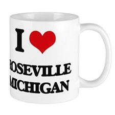 I love Roseville Michigan Mug
