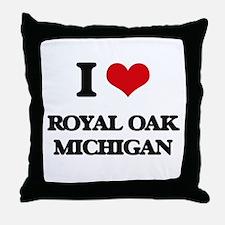I love Royal Oak Michigan Throw Pillow