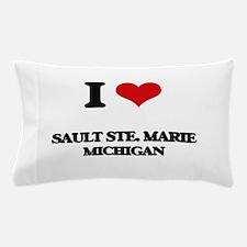 I love Sault Ste. Marie Michigan Pillow Case