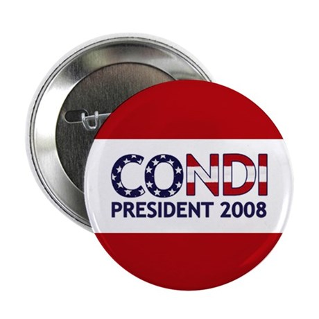 "CONDI PRESIDENT 2008 2.25"" Button (10 pack)"
