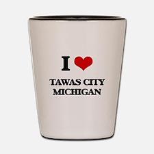 I love Tawas City Michigan Shot Glass