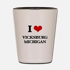 I love Vicksburg Michigan Shot Glass
