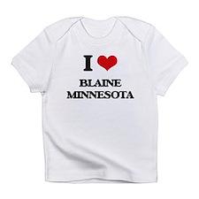 I love Blaine Minnesota Infant T-Shirt