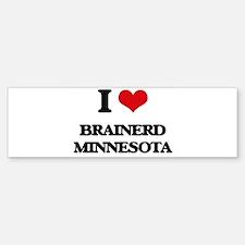 I love Brainerd Minnesota Bumper Bumper Bumper Sticker
