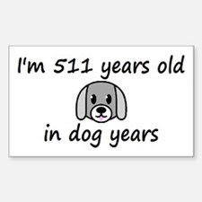 73 dog years 2 - 3 Decal