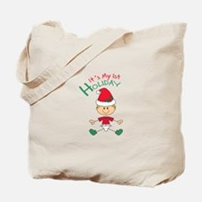 ITS MY FIRST HOLIDAY Tote Bag