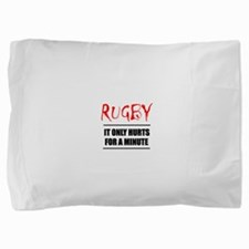 Rugby Hurts Pillow Sham