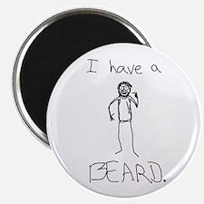 "I Have A BEARD 2.25"" Magnet (100 pack)"