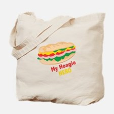 Hoagie Hero Tote Bag