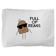 FIN-full-of-beans.png Pillow Sham