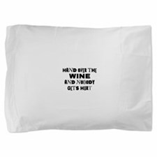 FIN-hand-over-wine.png Pillow Sham