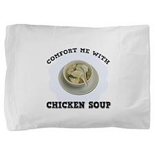 FIN-comfort-chicken-soup.png Pillow Sham