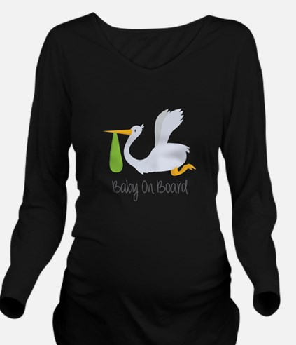 Baby On Board Long Sleeve Maternity T-Shirt