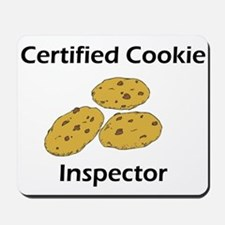 Certified Cookie Inspector Mousepad