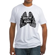 We Will Breathe Again T-Shirt