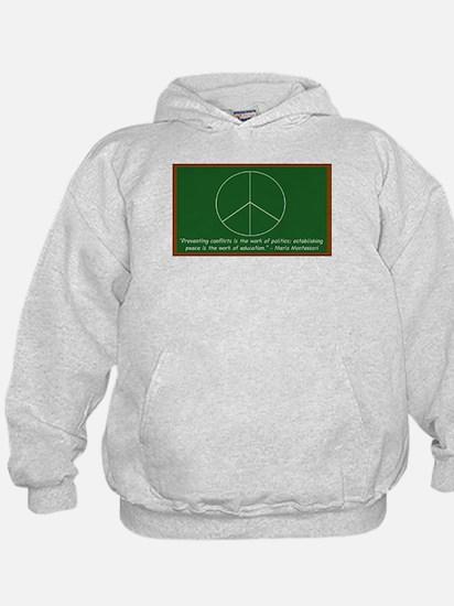 Montessori Peace Quote Hoody