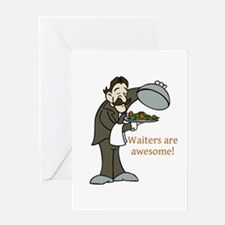 Waiters are Awesome Greeting Cards