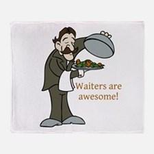 Waiters are Awesome Throw Blanket