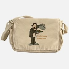 Waiters are Awesome Messenger Bag