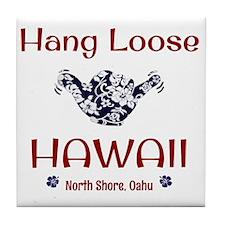 Hang Loose Hawaii Tile Coaster