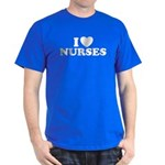 I Love Nurses Dark T-Shirt