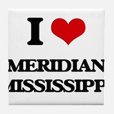 I love Meridian Mississippi Tile Coaster