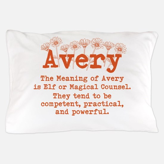 The Meaning of Avery Pillow Case