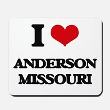 I love Anderson Missouri Mousepad