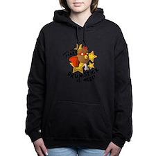 Drumstick Is Here Women's Hooded Sweatshirt