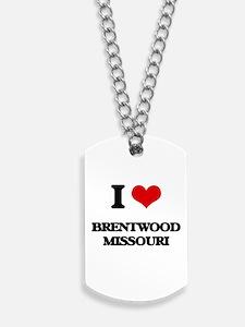 I love Brentwood Missouri Dog Tags