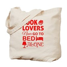 Book Lovers Never Alone Tote Bag