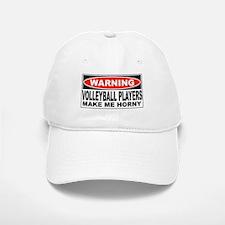 Warning Volleyball Players Make Me Horny Baseball Baseball Cap