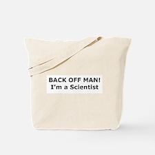 Back Off Man! Tote Bag