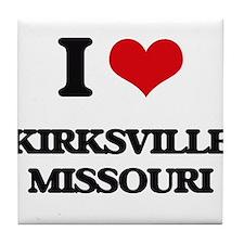 I love Kirksville Missouri Tile Coaster