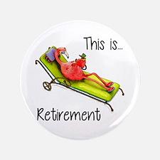 "Retirment 3.5"" Button"