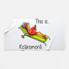 Retirment Beach Towel