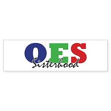 OES: Sisterhood 2 Bumper Bumper Sticker