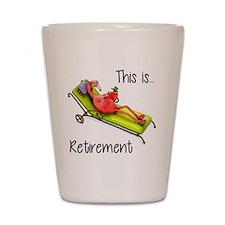 Retirment Shot Glass