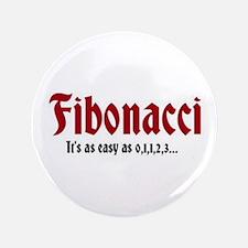 """Fibonacci Easy As 3.5"""" Button"""