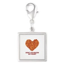 Don't Go Bacon My Heart Charms