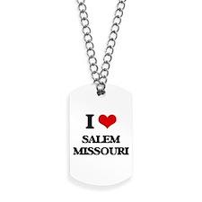 I love Salem Missouri Dog Tags