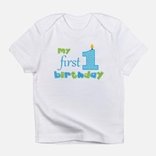 My First Birthday Infant T-Shirt